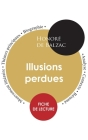 Fiche de lecture Illusions perdues (Étude intégrale) Cover Image