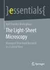 The Light-Sheet Microscopy: Biological Structural Research in a Lateral View Cover Image