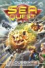 Sea Quest: Gubbix the Poison Fish: Book 16 Cover Image