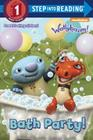 Bath Party! (Wallykazam!) (Step into Reading) Cover Image