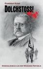 Dolchstoß!: Kriminalroman aus der Weimarer Republik Cover Image