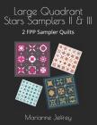 Large Quadrant Stars II & III: 2 FPP Sampler Quilts Cover Image