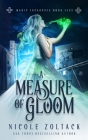 A Measure of Gloom Cover Image