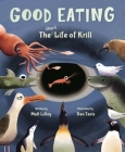 Good Eating: The Short Life of Krill Cover Image