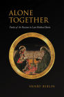 Alone Together: Poetics of the Passions in Late Medieval Iberia (Toronto Iberic) Cover Image