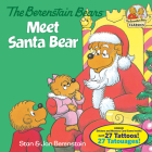 The Berenstain Bears Meet Santa Bear (Deluxe Edition) (First Time Books(R)) Cover Image