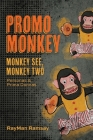Promo Monkey: Monkey See, Monkey Two: Personas and Prima Donnas Cover Image