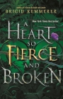 A Heart So Fierce and Broken (The Cursebreaker Series) Cover Image