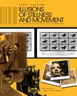 Illusions of Stillness and Movement: An Introduction to Film and Photography Cover Image