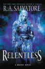 Relentless: A Drizzt Novel (Generations #3) Cover Image
