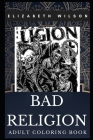 Bad Religion Adult Coloring Book: Legendary Punk Rock Stars and Skate Punk Idols Inspired Coloring Book for Adults Cover Image