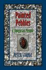 Painted Pebbles: A Hungarian Family Chronicle Cover Image