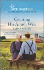 Courting His Amish Wife Cover Image