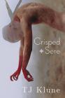Crisped + Sere (Immemorial Year #2) Cover Image