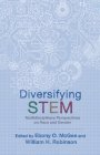 Diversifying STEM: Multidisciplinary Perspectives on Race and Gender Cover Image