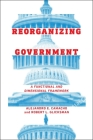 Reorganizing Government: A Functional and Dimensional Framework Cover Image