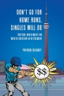 Don't Go for Home Runs, Singles Will Do: Tactical Investment for wealth creation in retirement Cover Image