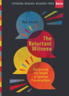 The Reluctant Witness: Discovering the Delight of Spiritual Conversations Cover Image