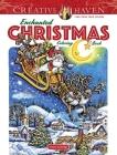 Creative Haven Enchanted Christmas Coloring Book (Creative Haven Coloring Books) Cover Image