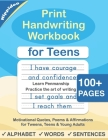 Print Handwriting Workbook for Teens: Improve your printing handwriting & practice print penmanship workbook for teens and tweens Cover Image
