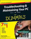 Troubleshooting & Maintaining Your PC All-In-One for Dummies Cover Image