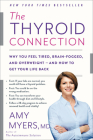 The Thyroid Connection: Why You Feel Tired, Brain-Fogged, and Overweight -- and How to Get Your Life Back Cover Image
