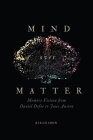 Mind Over Matter: Memory Fiction from Daniel Defoe to Jane Austen Cover Image