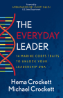 The Everyday Leader: 14 Marine Corps Traits to Unlock Your Leadership DNA Cover Image