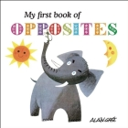 My First Book of Opposites Cover Image