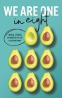 We Are One In Eight: 18 real stories of infertility, IVF, loss and hope Cover Image