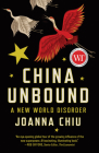 China Unbound: A New World Disorder Cover Image