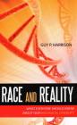 Race and Reality: What Everyone Should Know about Our Biological Diversity Cover Image