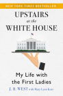 Upstairs at the White House: My Life with the First Ladies Cover Image