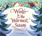 Winter Is the Warmest Season Cover Image