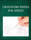 Crossword puzzle for adults Cover Image