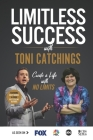 Limitless Success with Toni Catchings Cover Image