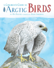 A Children's Guide to Arctic Birds (English) Cover Image