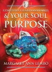 Gemstone Guardians Cards and Your Soul Purpose Cover Image