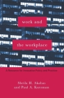 Work and the Workplace: A Resource for Innovative Policy and Practice (Foundations of Social Work Knowledge) Cover Image