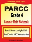 PARCC Grade 4 Summer Math Workbook: Essential Summer Learning Math Skills plus Two Complete PARCC Math Practice Tests Cover Image
