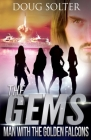 Man With The Golden Falcons: A Teen Spy Thriller (Gems Spy Thriller #4) Cover Image