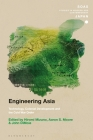 Engineering Asia: Technology, Colonial Development, and the Cold War Order (Soas Studies in Modern and Contemporary Japan) Cover Image