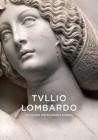 Tullio Lombardo and Venetian High Renaissance Sculpture Cover Image