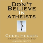 I Don't Believe in Atheists Lib/E Cover Image