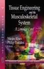 Tissue Engineering & the Musculoskeletal System Cover Image