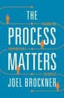 Process Matters: Engaging and Equipping People for Success Cover Image