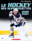 Le Hockey: Ses Supervedettes 2020-2021 Cover Image
