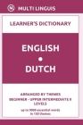 English-Dutch Learner's Dictionary (Arranged by Themes, Beginner - Upper Intermediate II Levels) Cover Image