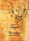 Dragons !: Petite introduction à la draconologie Cover Image