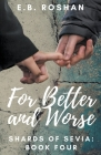 For Better and Worse Cover Image